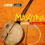 MASOYINA - David ft Patience Maji