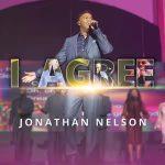 I AGREE - JONATHAN NELSON