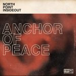 ANCHOR OF PEACE - North Point InsideOut Ft Desi Raines