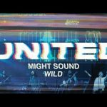 Might Sound Wild - Hillsong United