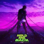 Hold Me Back - KB