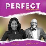 Perfect - Noella ft Freke Umoh