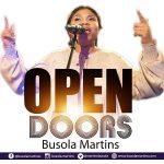 "Busola Martins inspires new single ""OPEN DOORS""."