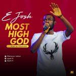 Most High God - E Josh