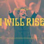 Bethel Music : I Will Rise  feat. Kristene DiMarco