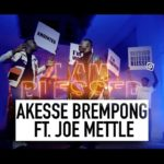 Akesse Brempong feat. Joe Mettle - Blessed (Official Music Video)