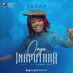 Yadah - Onye Inaputara (@yadahworld)
