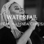 Waterfall ft. Maranda Curtis (Live) - David & Nicole Binion