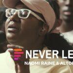 Never Leave (feat. Naomi Raine & Alton Eugene) - Maverick City