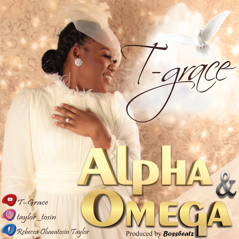 T-GRACE – ALPHA AND OMEGA