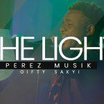 PEREZ MUSIK : The Light Ft. Gifty Sakyi