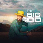 MICHAEL STUCKEY – BIG BIG GOD