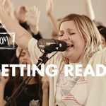 Getting Ready - Maverick City Music x UPPERROOM
