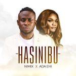Hasinibu - Nimix ft. Ada