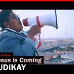 New Video: Jesus Is Coming – Judikay