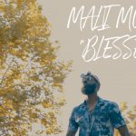 """Mali Music Dishes """"Blessed"""" Music Video"""