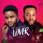 Jimmy D Psalmist – Lover ft. Prospa Ochimana