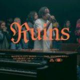 Ruins feat. Joe L Barnes & Nate Moore – Maverick City