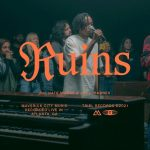 Ruins feat. Joe L Barnes & Nate Moore - Maverick City