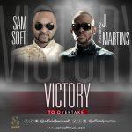 Samsoft – Victory to Overtake ft. J Martins