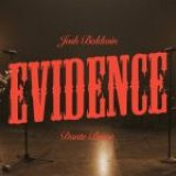 Download Mp3: Evidence –  Josh Baldwin ft. Dante Bowe