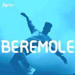 Download Music: Beremole – Jlyricz