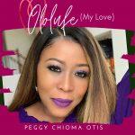 Ololufe (My Love) - Peggy Chioma