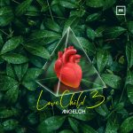 """Angeloh Releases New EP """"love Child 3"""""""