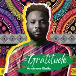 [EP] Gratitude - Andrew Bello