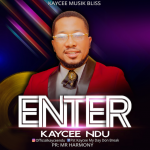 Download Mp3 : Enter - Kaycee Ndu