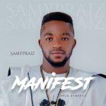 Download Mp3: Manifest - Samypraiz