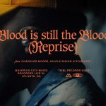 Download Mp3: The Blood Is Still the Blood (Reprise) - Maverick City ft. Chandler Moore, Nicole Binion & Ryan Ofei