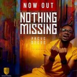 [Music Video] Nothing Missing - Preye Odede