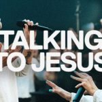 Download Mp3: Talking To Jesus - Elevation Worship & Maverick City