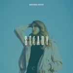 Music : Steady - Natural State
