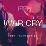 Download Mp3 : War Cry – The Belonging Co Ft. Henry Seeley