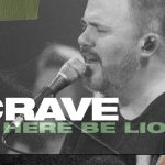 [Music Video] Crave - Here Be Lions