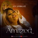 Download Mp3 : Amazed – Joy Sparklez