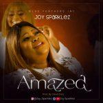Download Mp3 : Amazed - Joy Sparklez