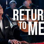 Download Mp3 : Return To Me - Don Moen