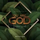 Download Mp3 : You Are God – Victoria Iyanda