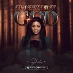 Download Mp3 : Consistent God - Sheila