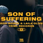 Download Mp3 : Son of Suffering - Tribl Records ft. Aaron Moses & Laila Olivera