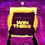 Download Mp3 : Win Them - Nectar Planet Music Feat. Ayo King, Photizo, Favblings & Preach