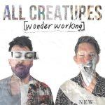Download Mp3 : Wonder Working - All Creatures