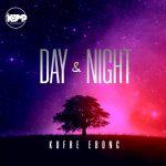 [Music] Day and Night - Kufre Ebong