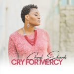 [Music] Cry For Mercy  - Cheryl Edwards