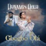 Gbogbo Ola – Dunamis Oolu Ft. Mike Aremu