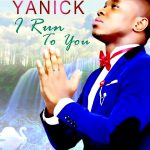Download Mp3 : I Run To You - Pastor Dr. Yanick