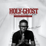 Download Mp3 : Holy Ghost Calling My Name - Paul Emmanuel